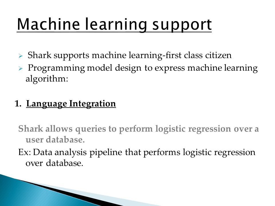 Machine learning support