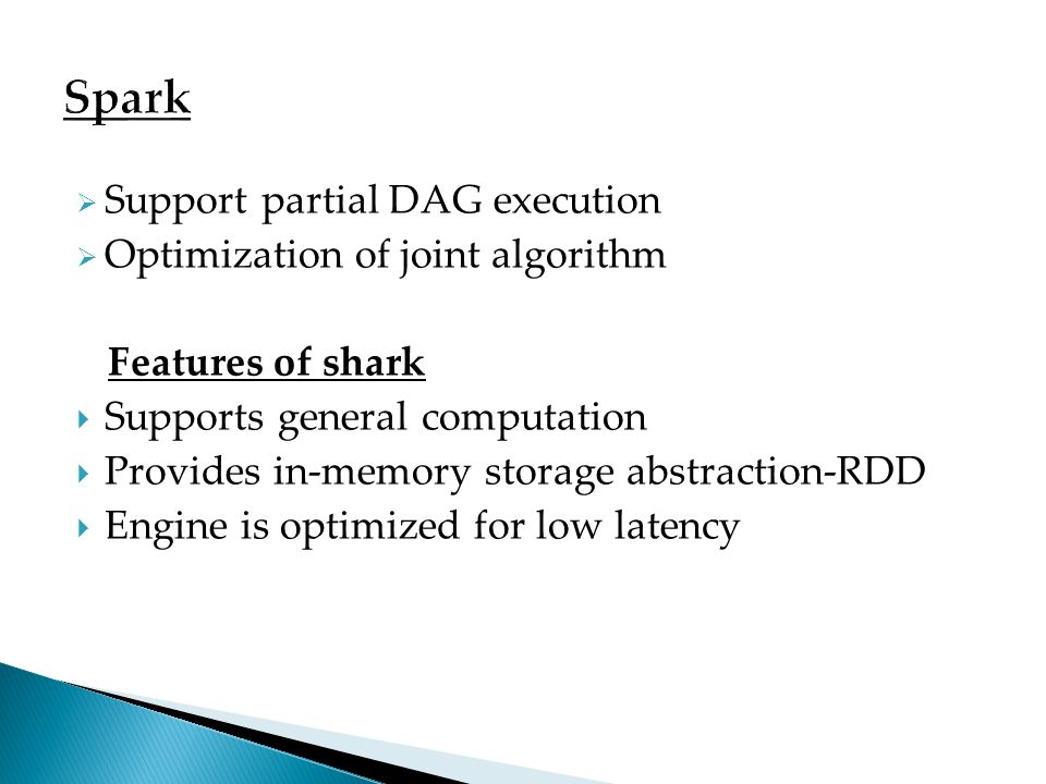 Spark Support partial DAG execution Optimization of joint algorithm