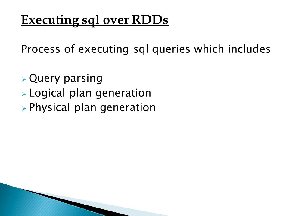 Executing sql over RDDs