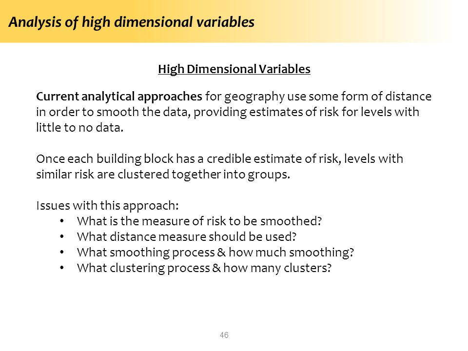 High Dimensional Variables