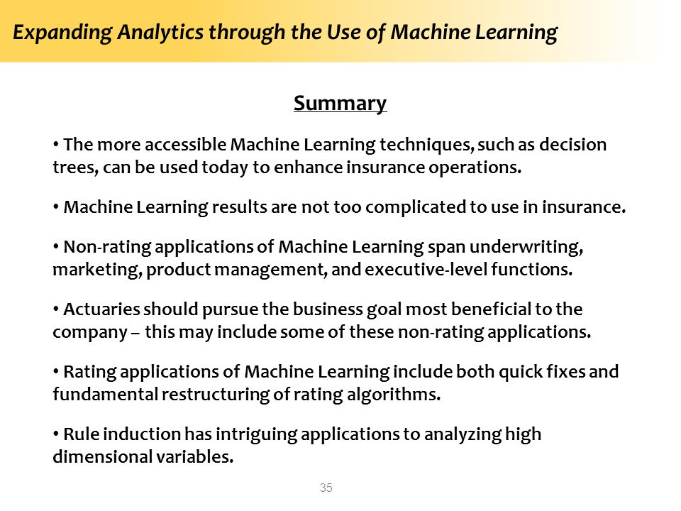 Expanding Analytics through the Use of Machine Learning