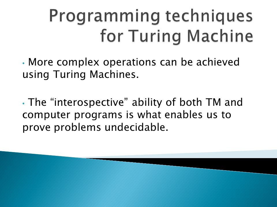 Programming techniques for Turing Machine