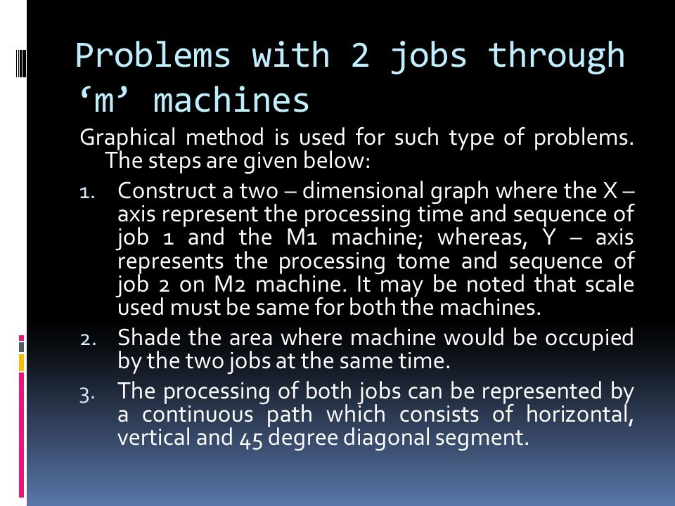 Problems with 2 jobs through 'm' machines