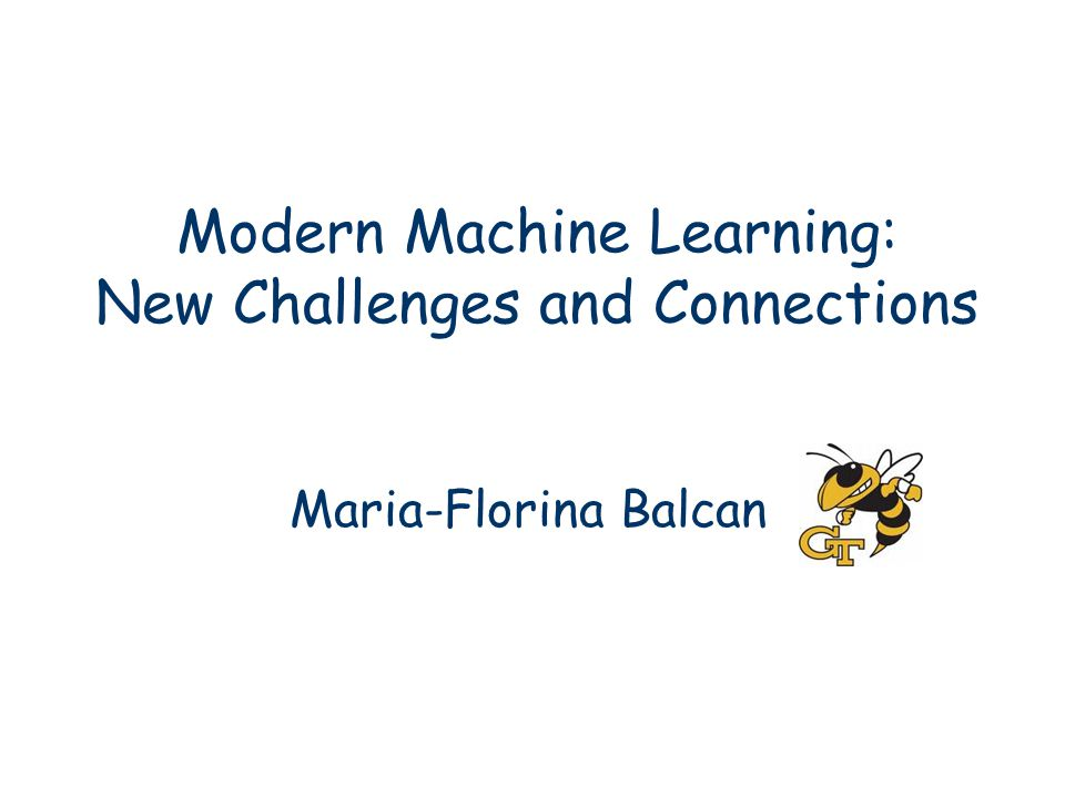 Modern Machine Learning: New Challenges and Connections