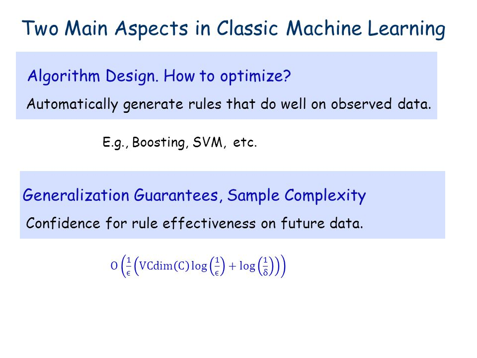 Two Main Aspects in Classic Machine Learning