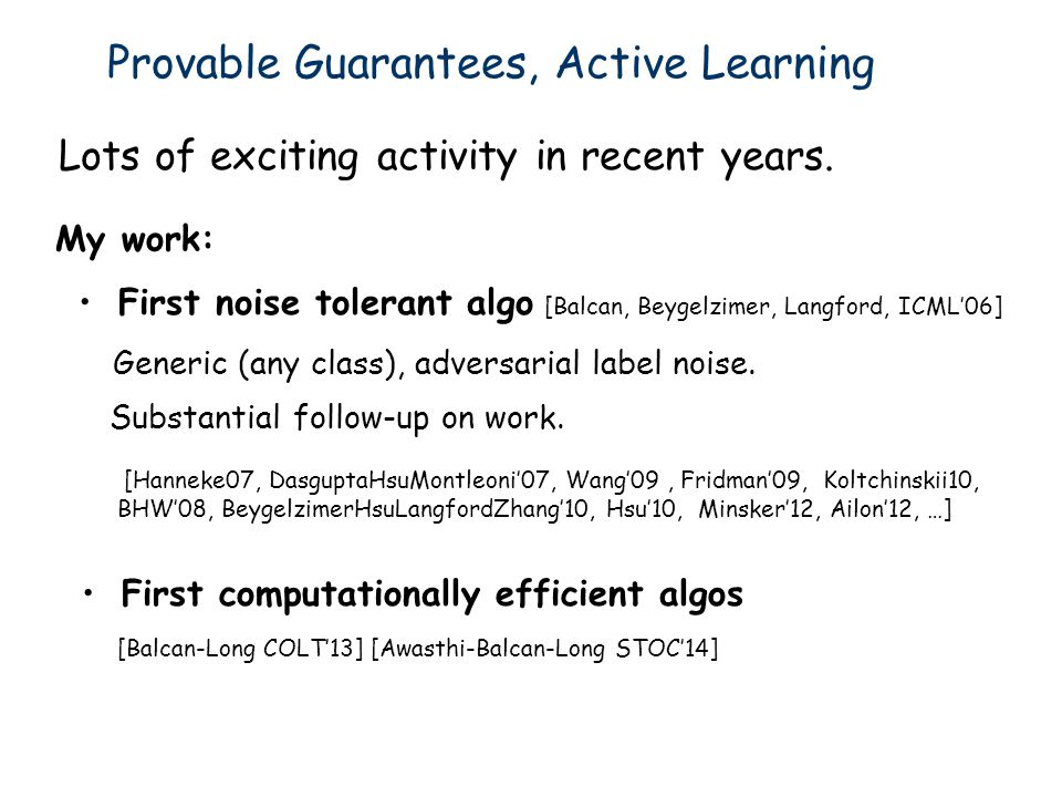 Provable Guarantees, Active Learning