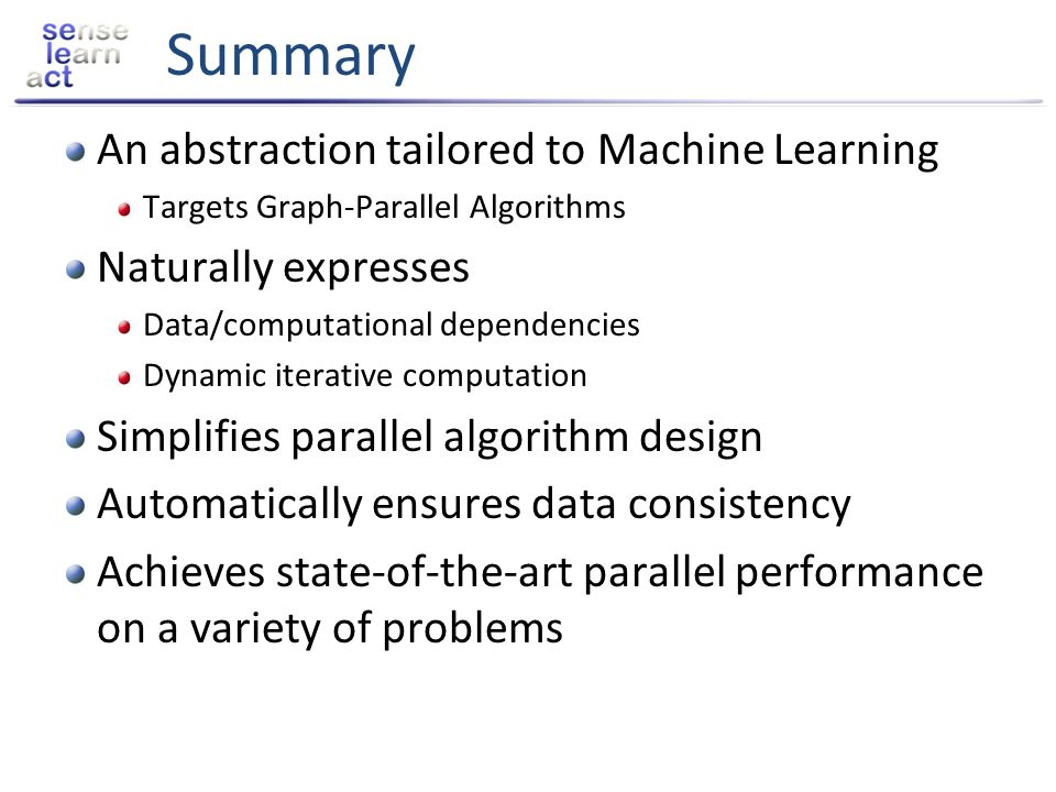 Summary An abstraction tailored to Machine Learning