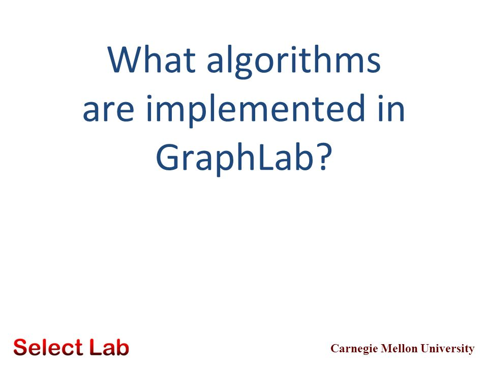 What algorithms are implemented in GraphLab