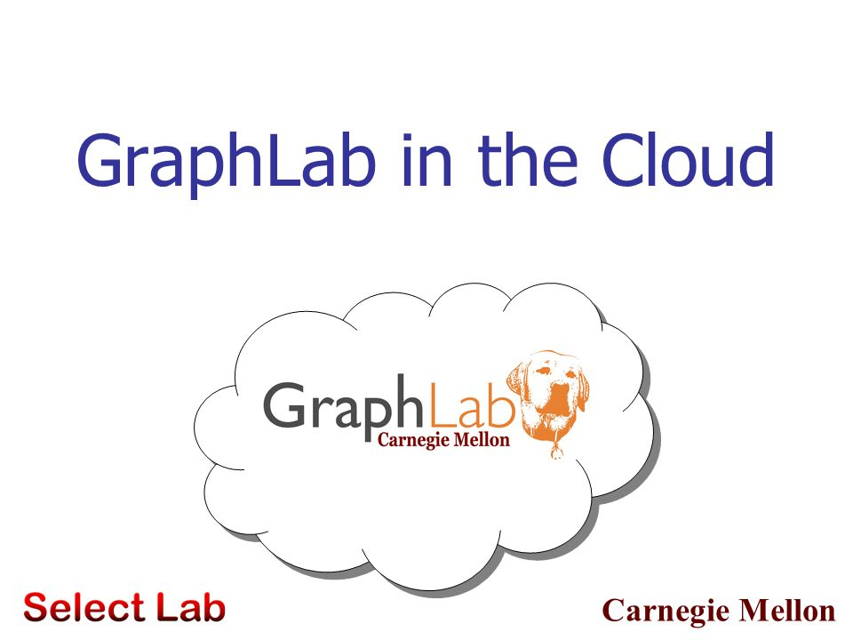 GraphLab in the Cloud