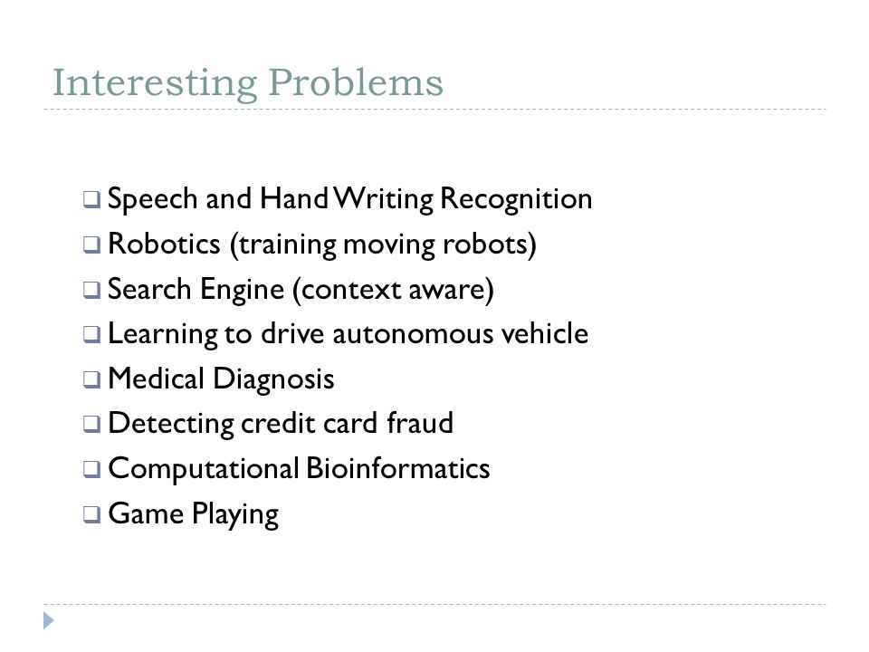 Interesting Problems Speech and Hand Writing Recognition