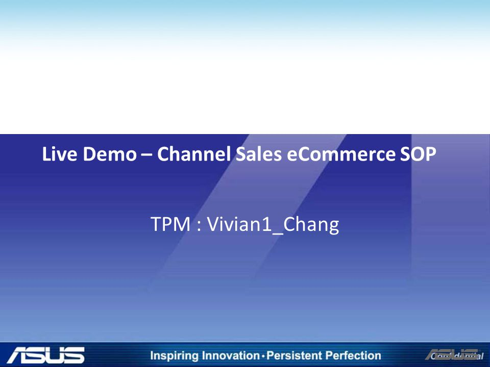 Live Demo – Channel Sales eCommerce SOP
