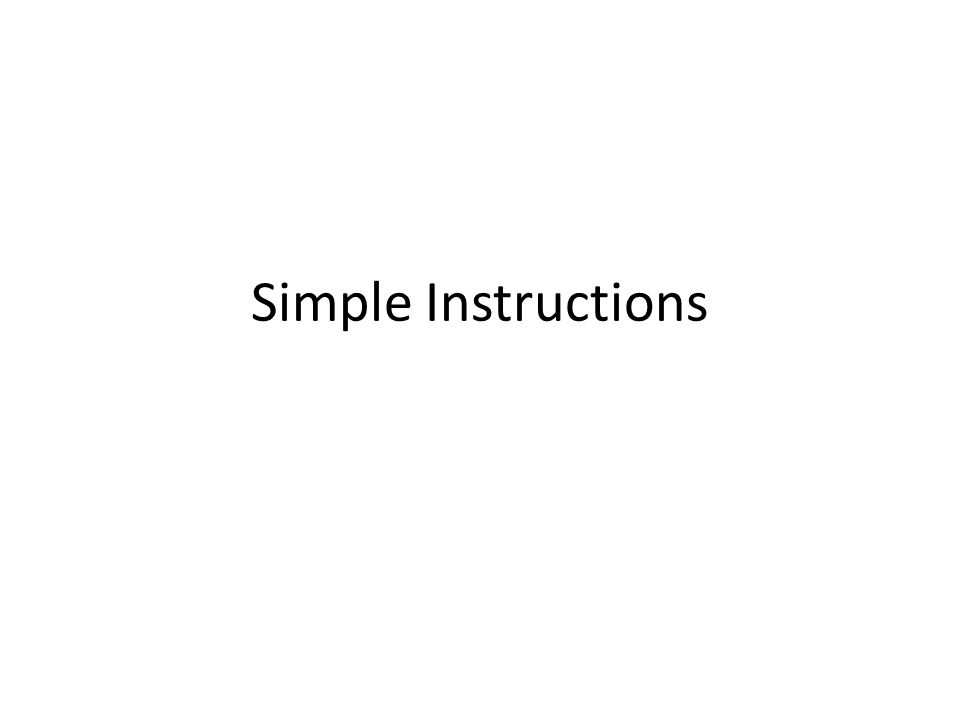 Simple Instructions