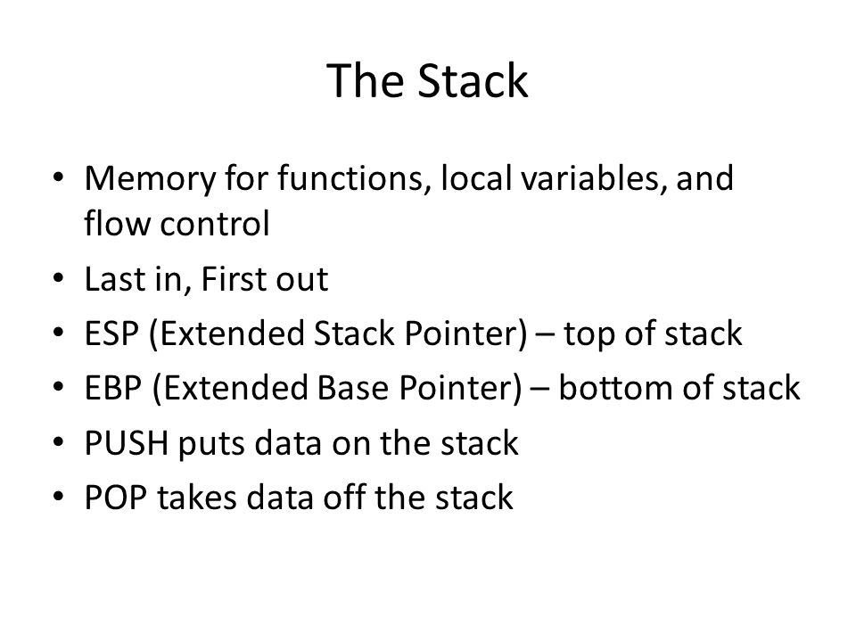 The Stack Memory for functions, local variables, and flow control