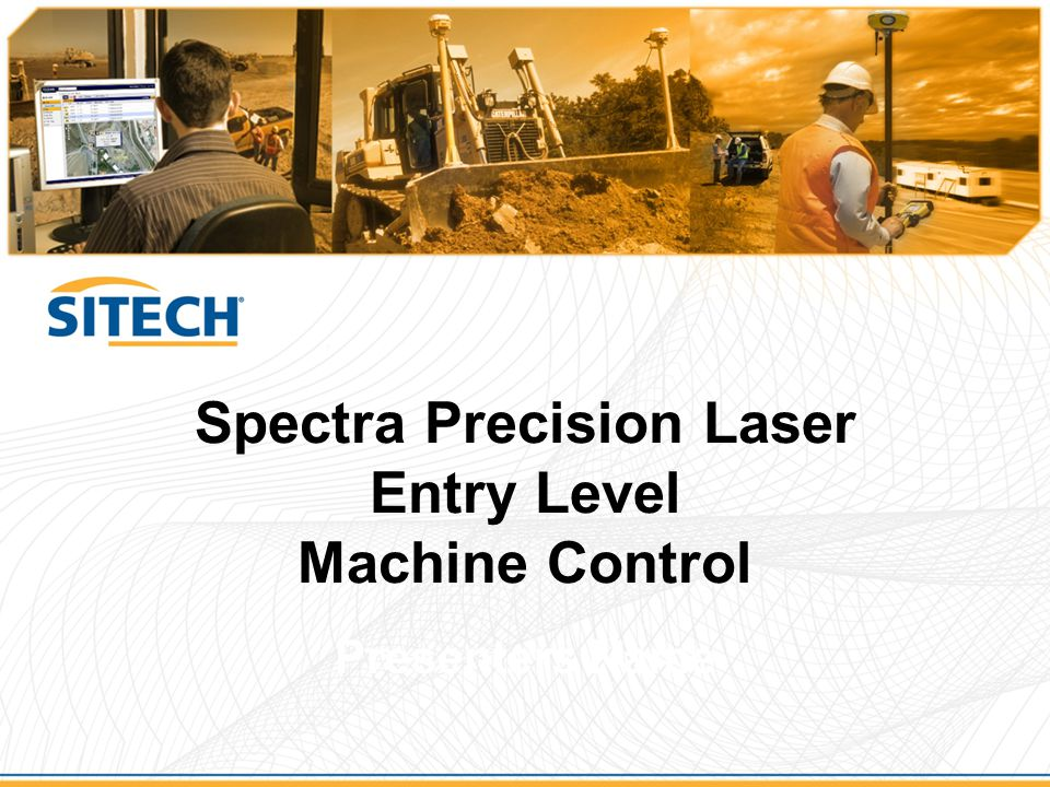 Spectra Precision Laser Entry Level Machine Control