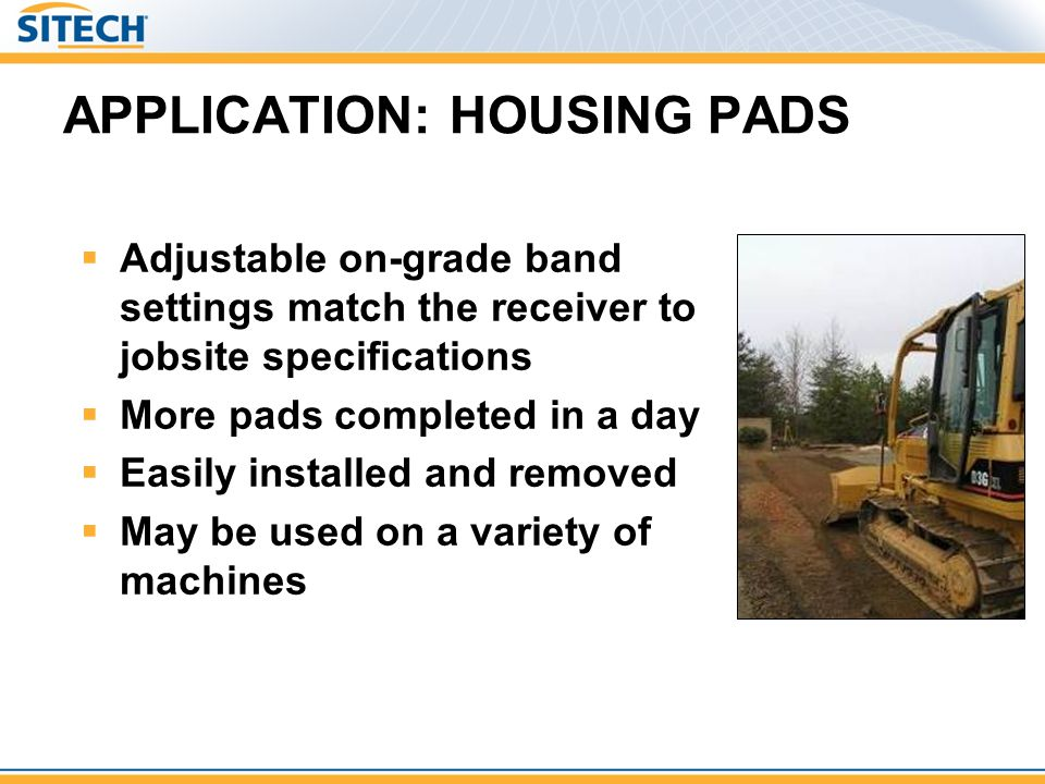 APPLICATION: HOUSING PADS