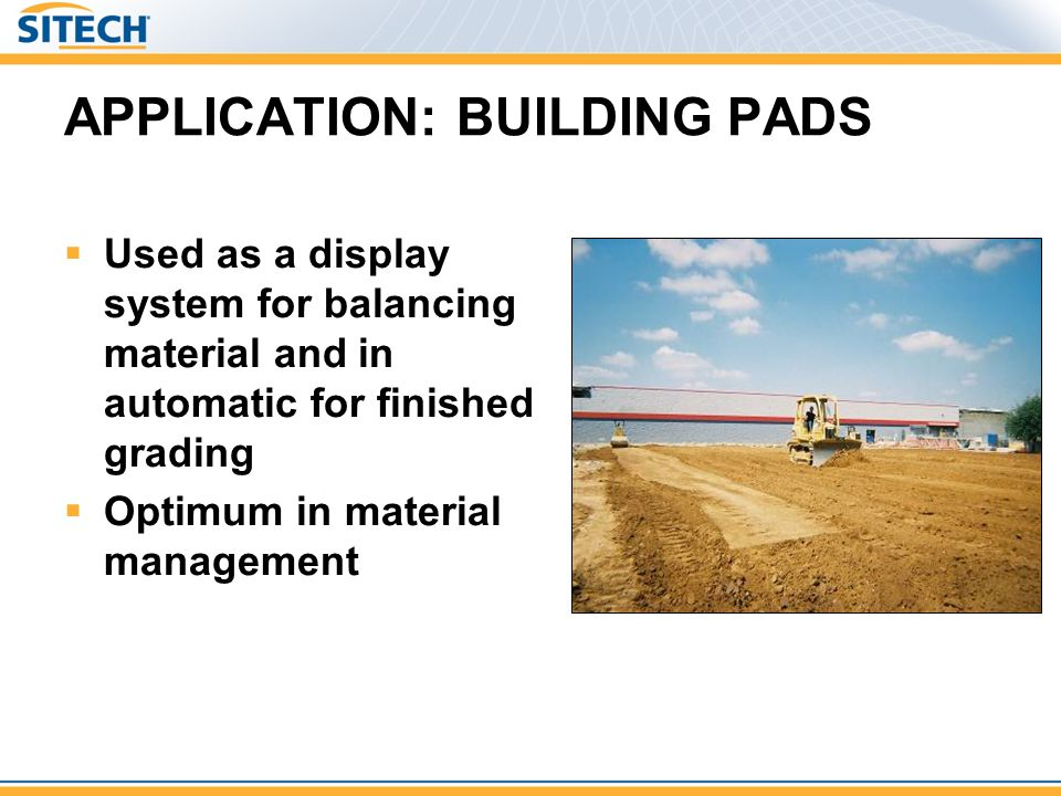APPLICATION: BUILDING PADS
