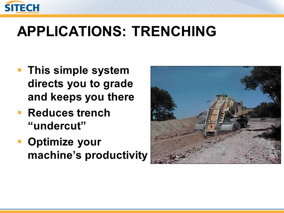 APPLICATIONS: TRENCHING