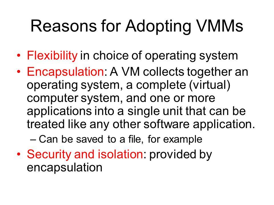 Reasons for Adopting VMMs