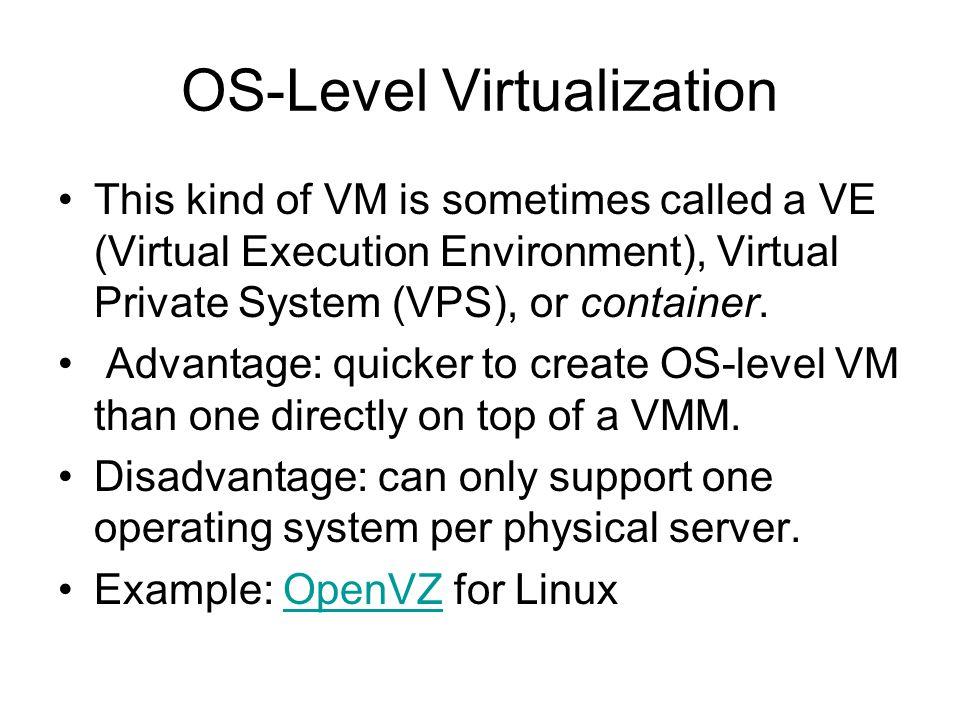 OS-Level Virtualization
