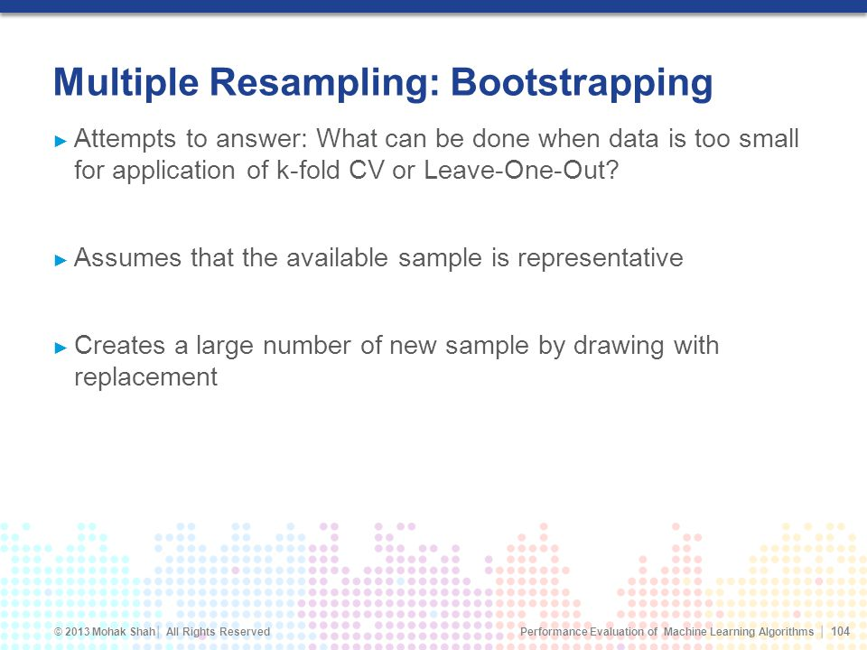 Multiple Resampling: Bootstrapping