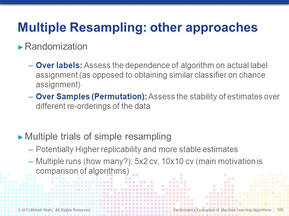 Multiple Resampling: other approaches
