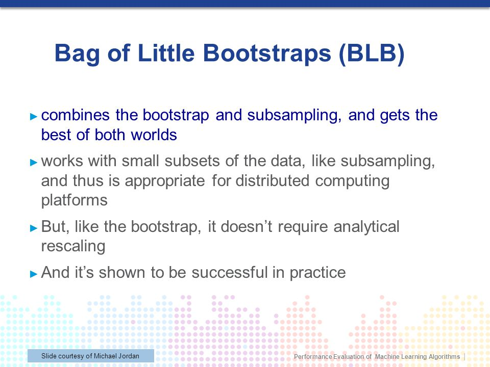 Bag of Little Bootstraps (BLB)