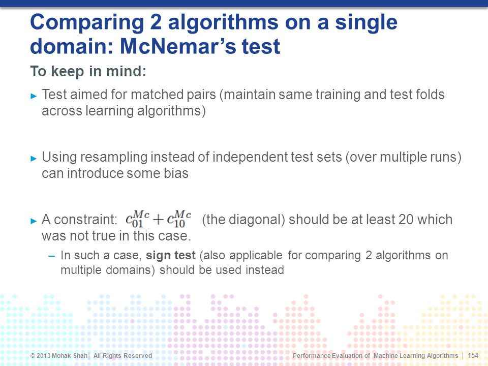 Comparing 2 algorithms on a single domain: McNemar's test