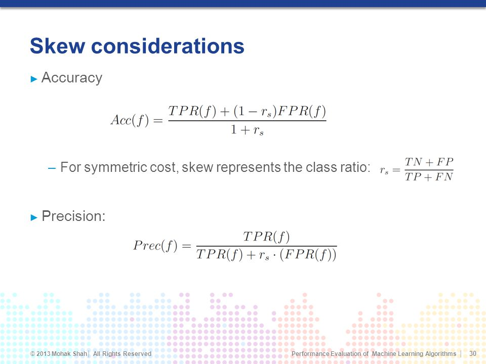 Skew considerations Accuracy Precision: