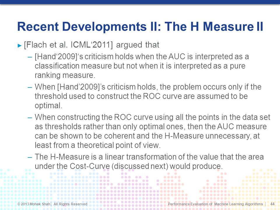Recent Developments II: The H Measure II