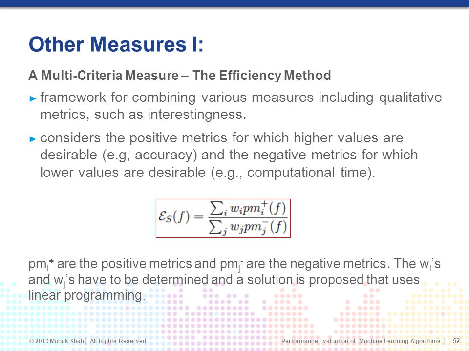 Other Measures I: A Multi-Criteria Measure – The Efficiency Method.