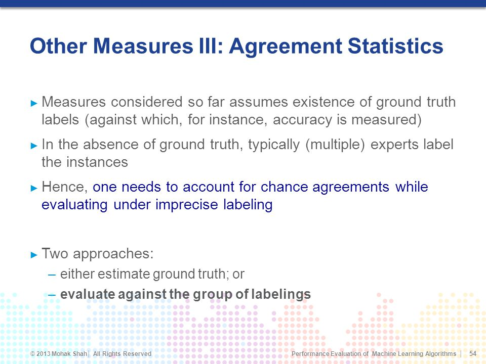 Other Measures III: Agreement Statistics