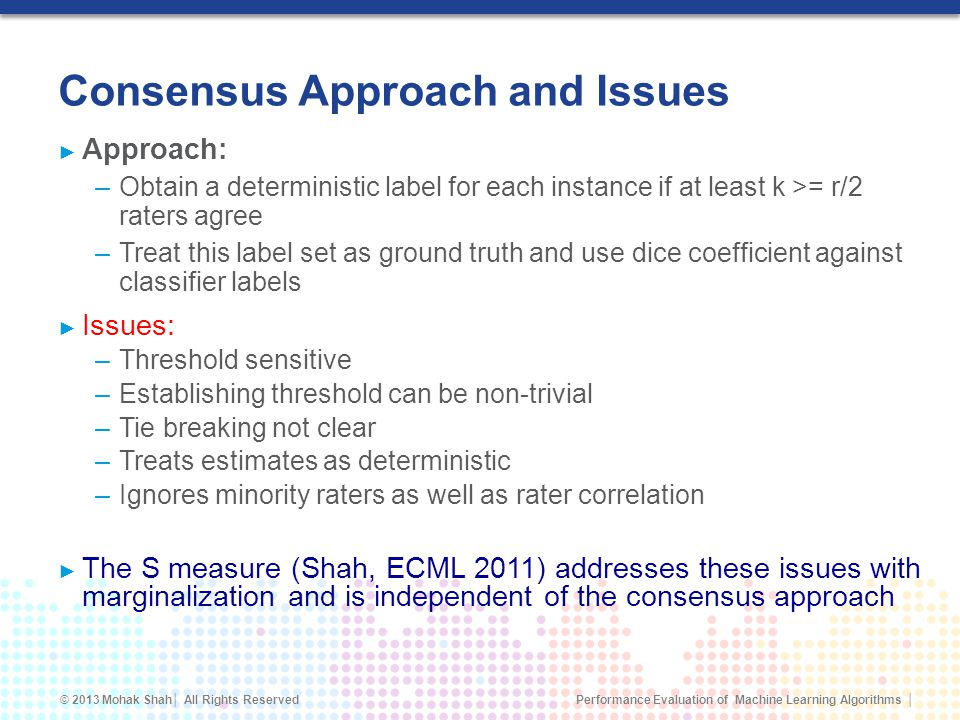 Consensus Approach and Issues