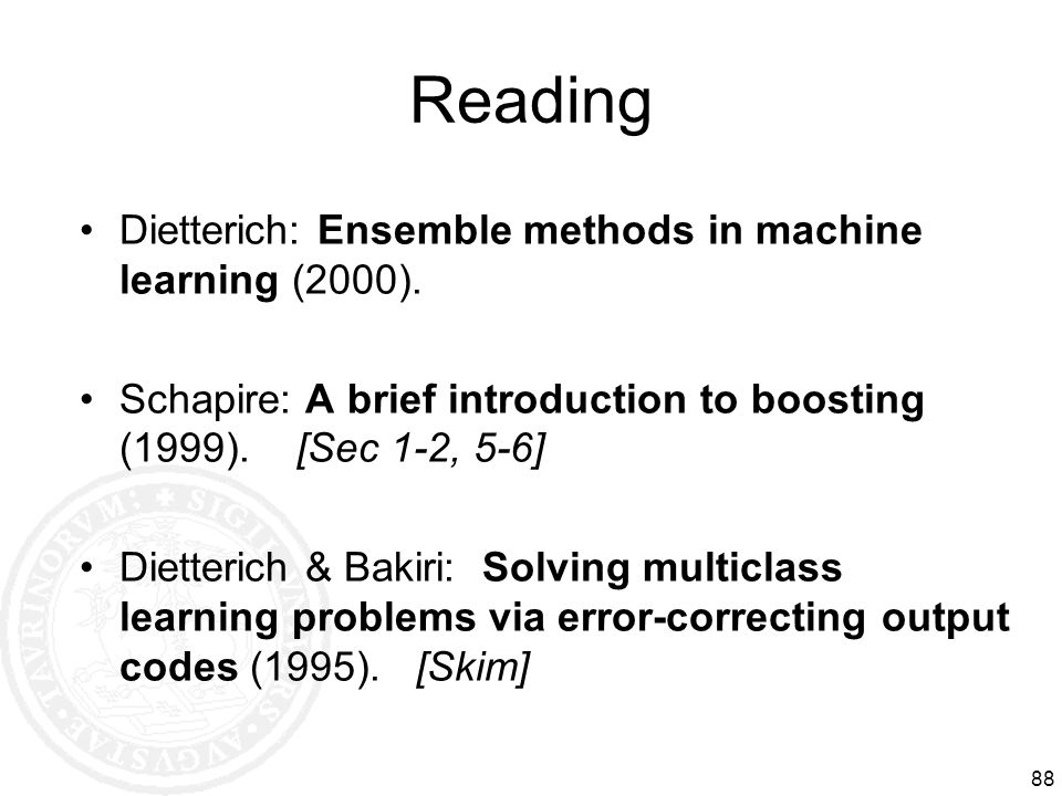 Reading Dietterich: Ensemble methods in machine learning (2000).