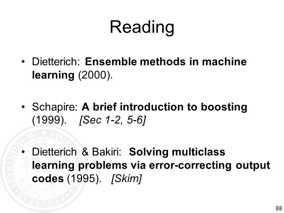 Reading Dietterich: Ensemble methods in machine learning (2000).