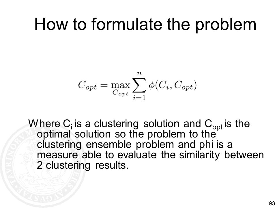 How to formulate the problem