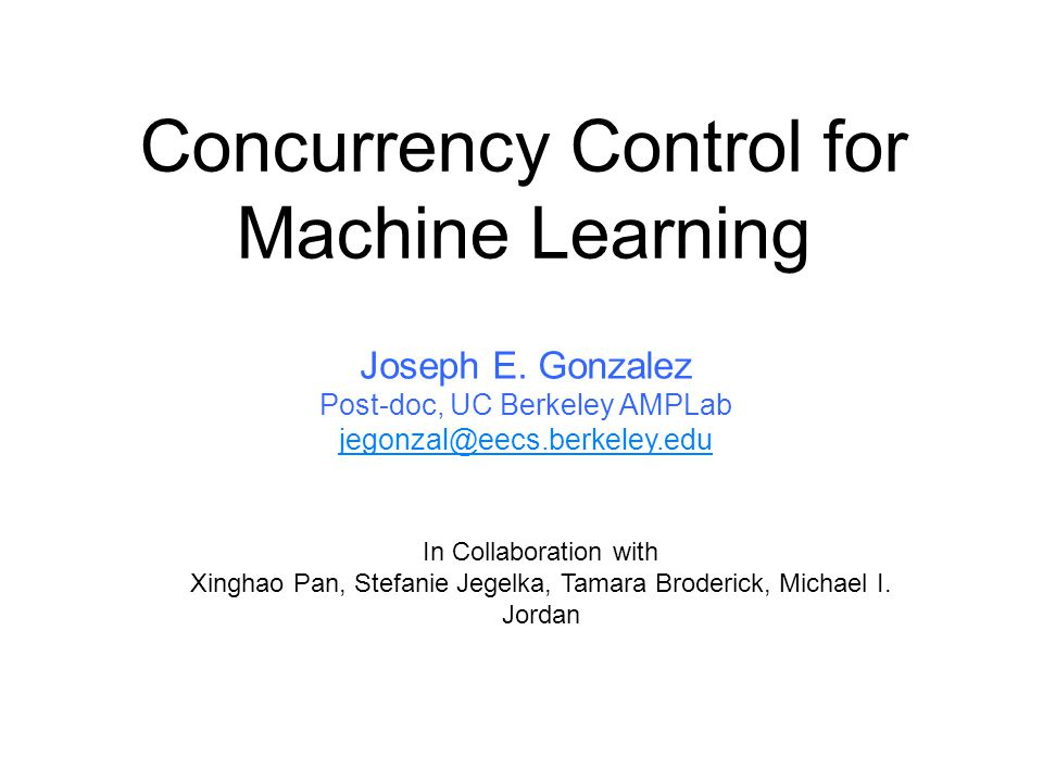 Concurrency Control for Machine Learning