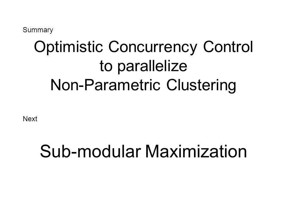 Sub-modular Maximization