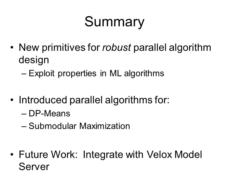 Summary New primitives for robust parallel algorithm design