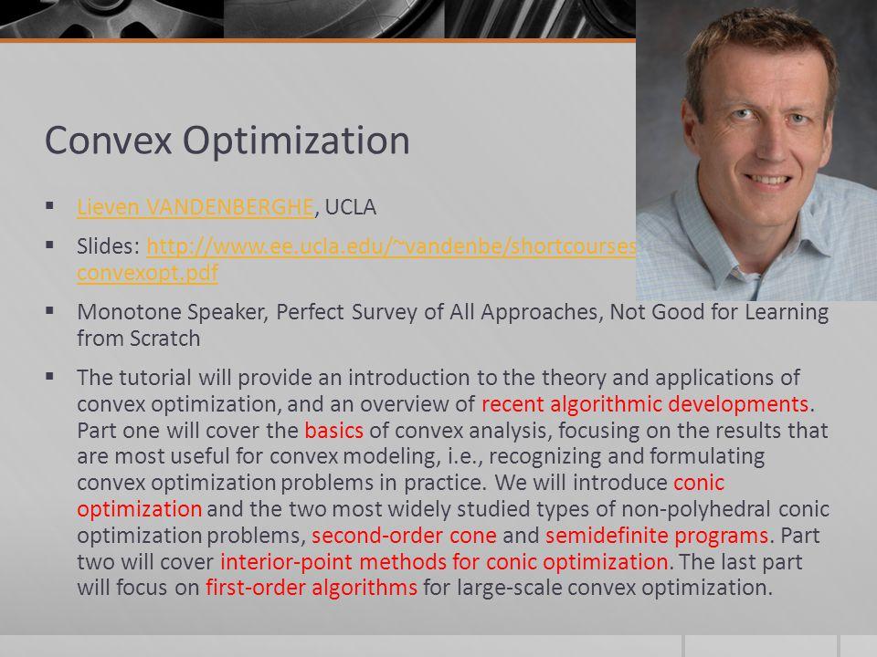 Convex Optimization Lieven VANDENBERGHE, UCLA