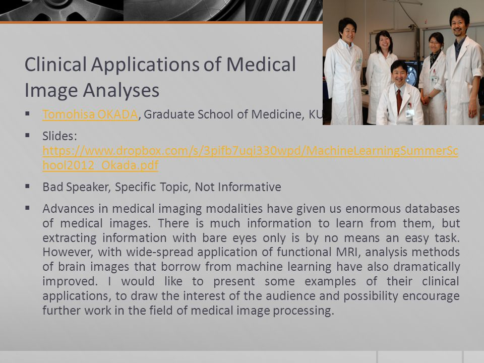 Clinical Applications of Medical Image Analyses