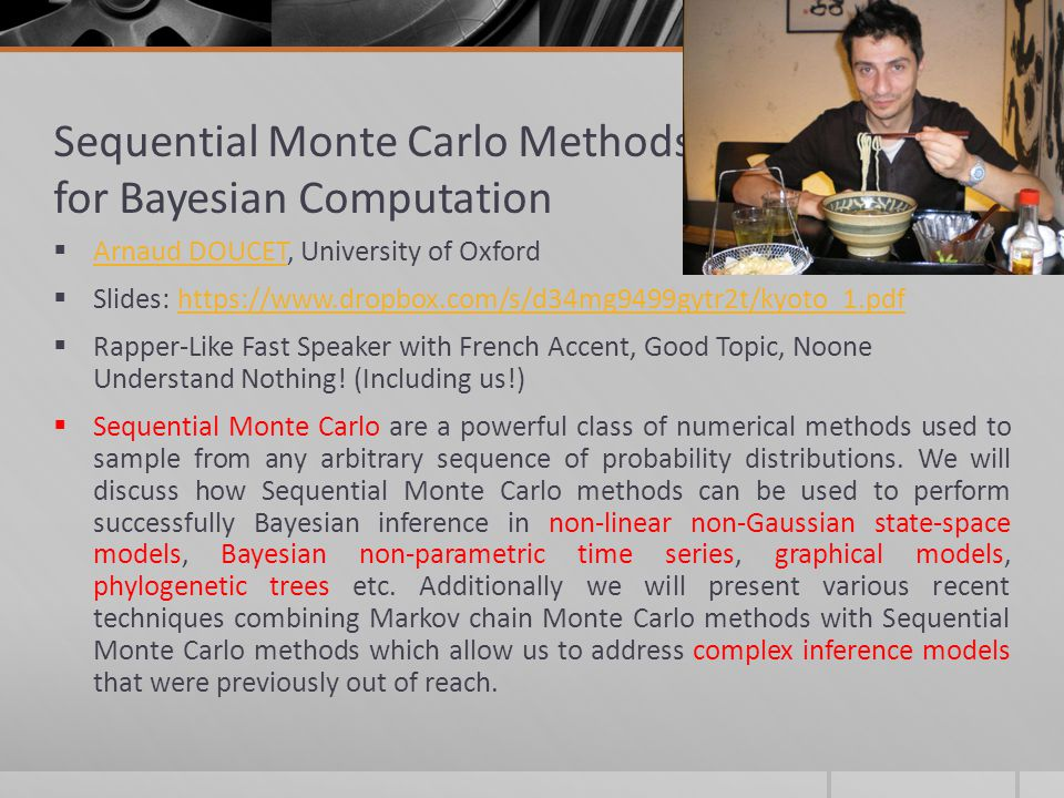 Sequential Monte Carlo Methods for Bayesian Computation