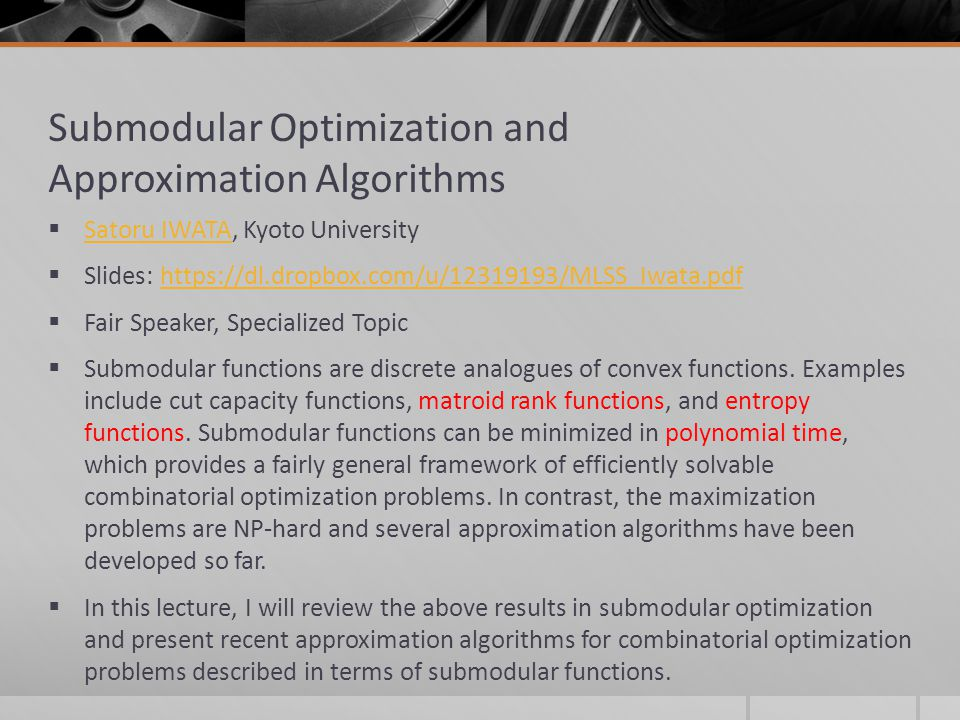 Submodular Optimization and Approximation Algorithms