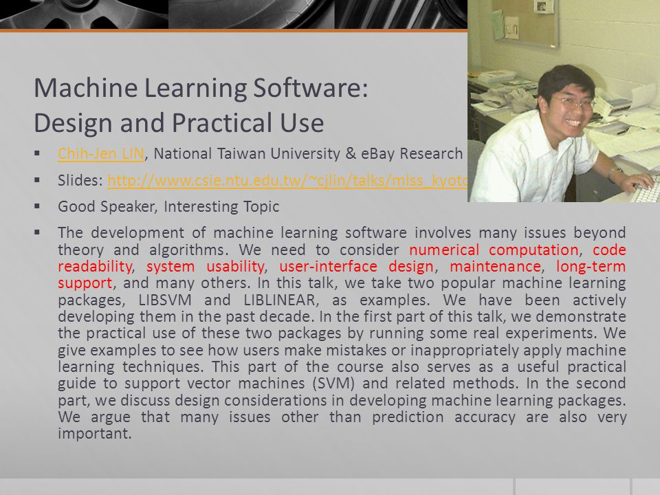 Machine Learning Software: Design and Practical Use