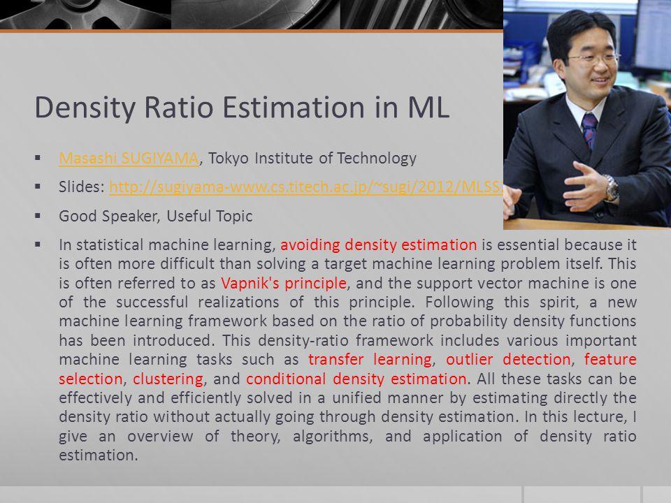 Density Ratio Estimation in ML
