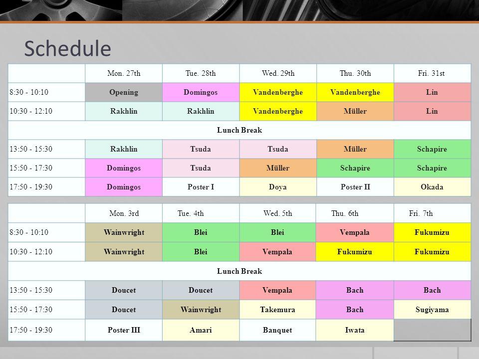 Schedule Mon. 27th Tue. 28th Wed. 29th Thu. 30th Fri. 31st