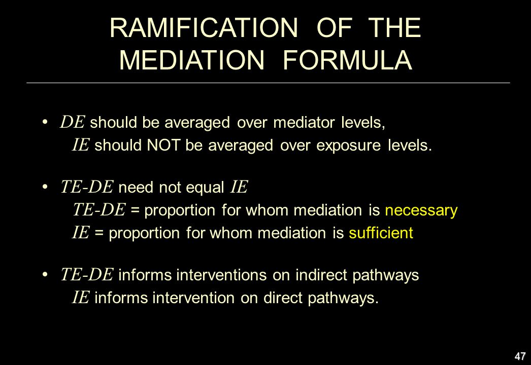 RAMIFICATION OF THE MEDIATION FORMULA