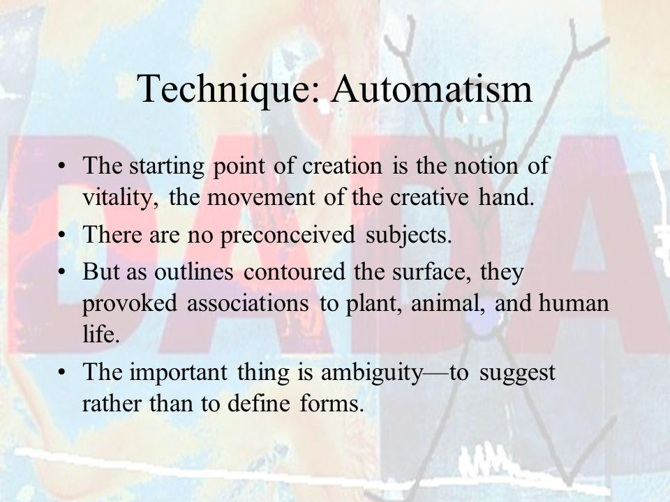 Technique: Automatism