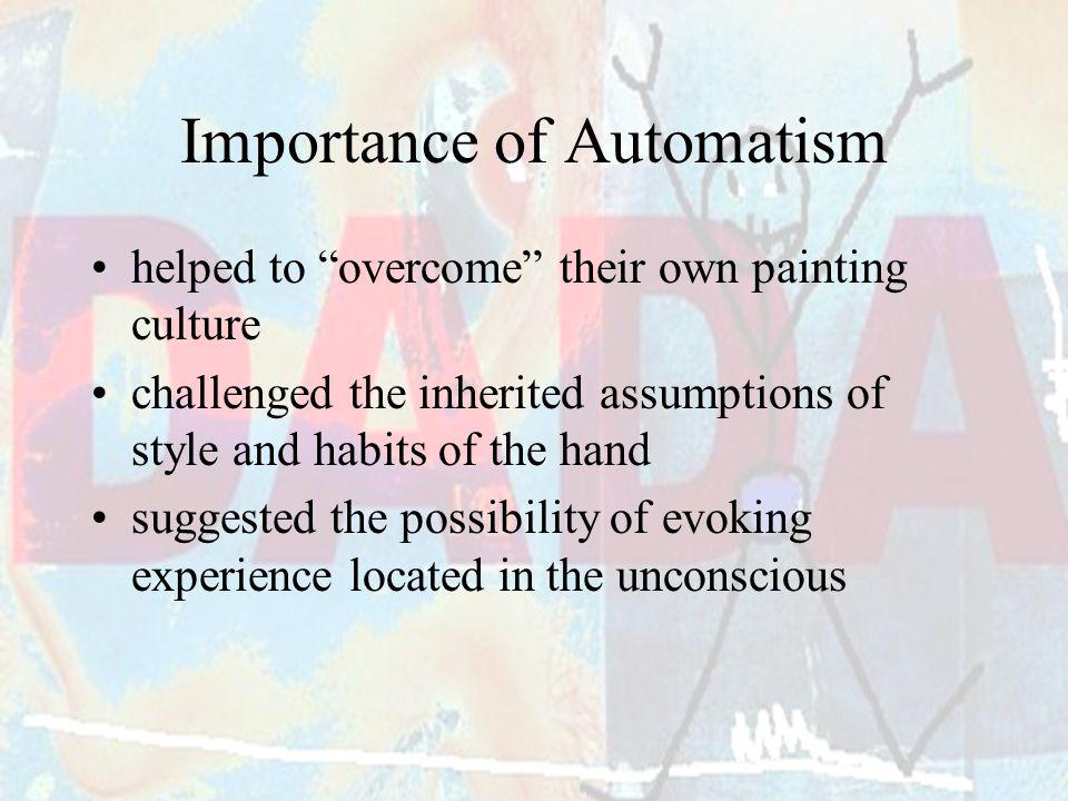 Importance of Automatism