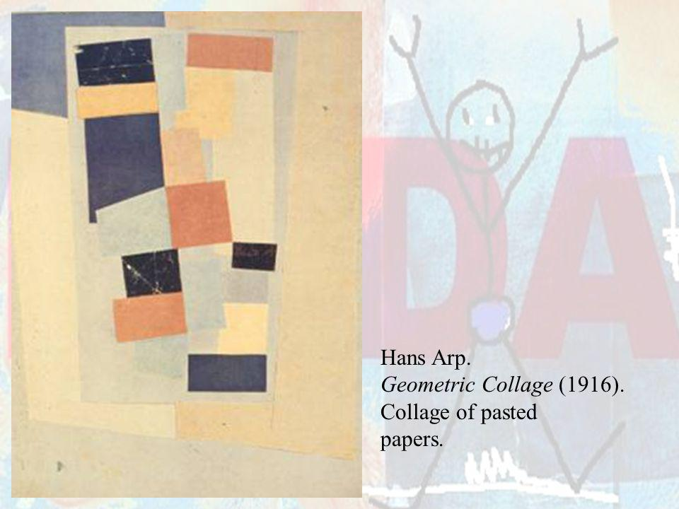 Hans Arp. Geometric Collage (1916). Collage of pasted papers.