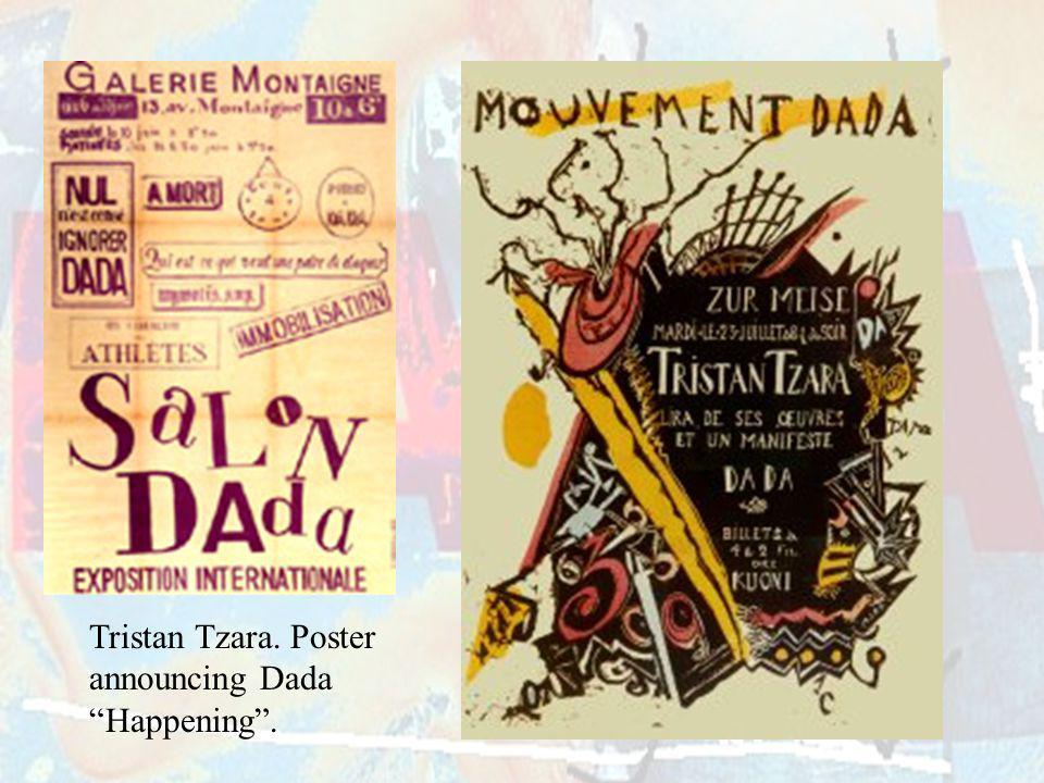 Tristan Tzara. Poster announcing Dada Happening .